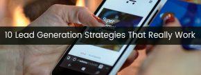 10 Lead Generation Strategies That Really Work.jpg
