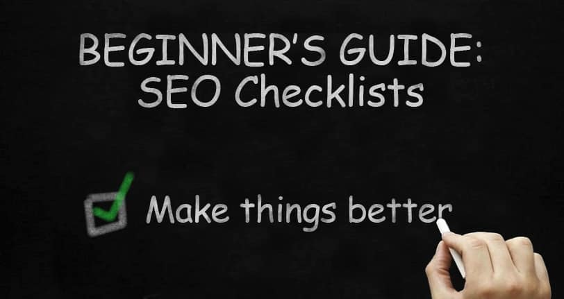 Banner: Beginner's Guide to the SEO Checklist - Making things better