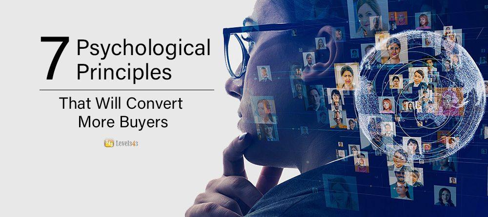 7 Marketing Psychology That Will Convert More Buyers   Level343 LLC