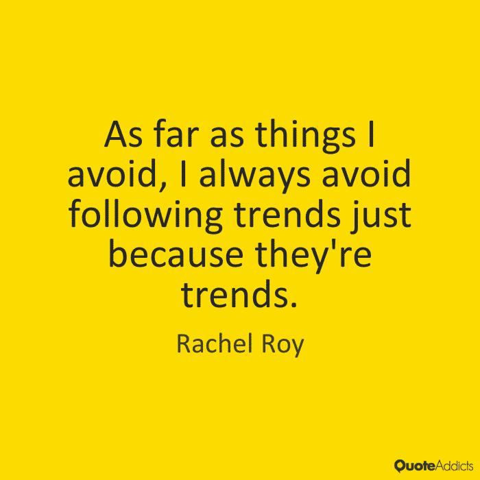 Avoid Trends