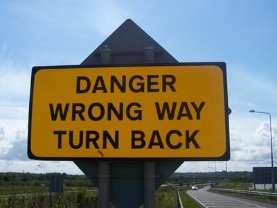 Danger-Wrong-Way-Turn-Back-300x400