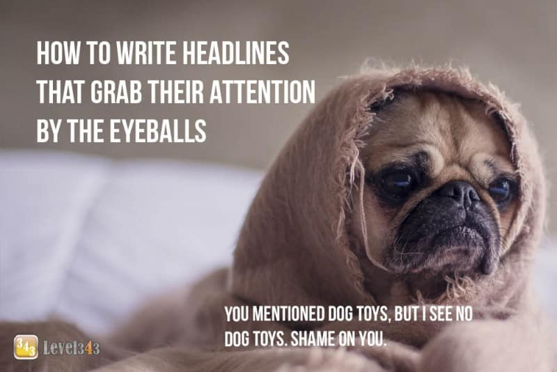 Attention Grabbing Headlines - How to Write Headlines That Grab Them By The Eyeballs