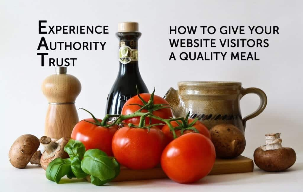 EAT - how to give your website visitors quality
