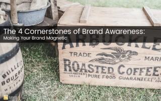 4 cornerstones of brand awareness