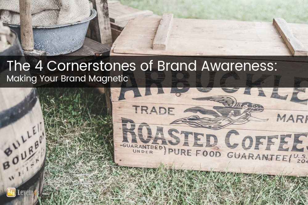 4 cornerstones of brand awareness