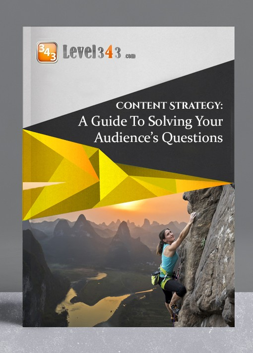 Content Strategy: A Guide to Solving Your Audience's Questions