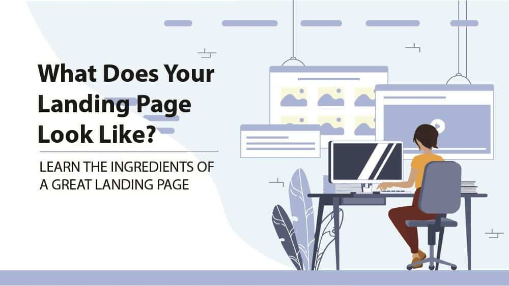 ingredients of a great landing page