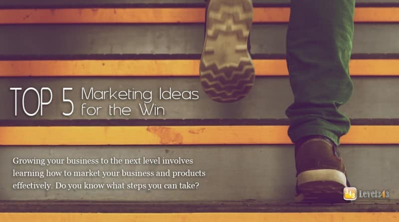 Marketing Ideas for the Win