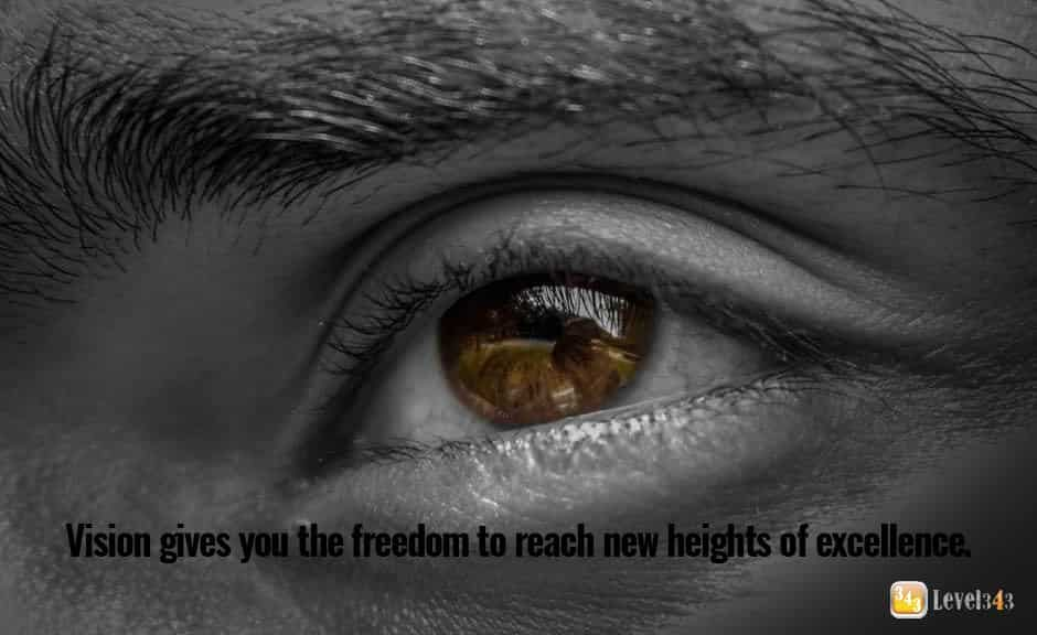 Marketing strategy: vision gives you the freedom to reach new heights of excellence