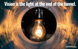 Marketing vision is the light at the end of the tunnel