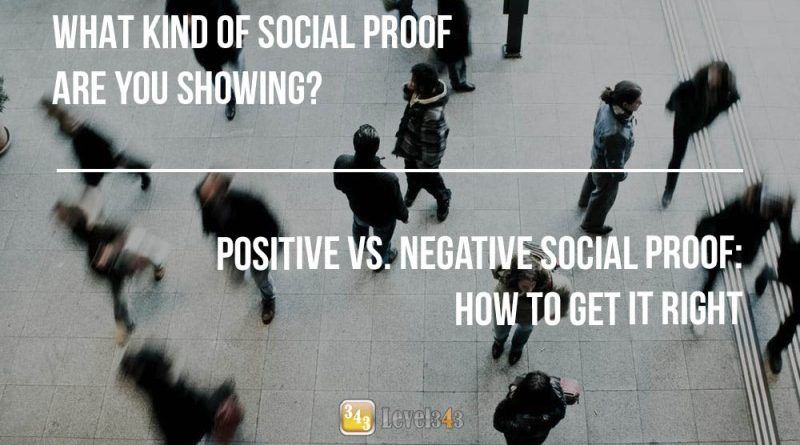Positive and Negative Social Proof