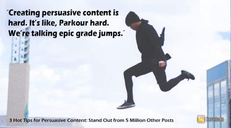 Creating Persuasive Content