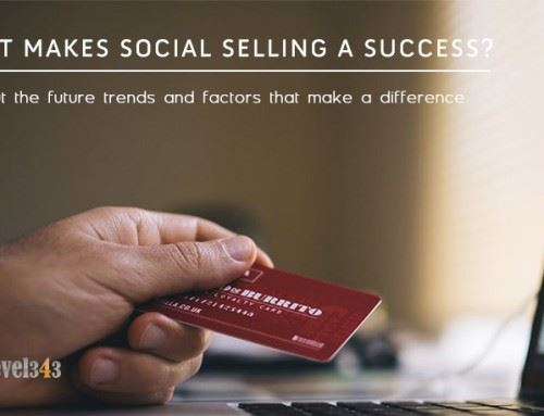 Future Trends & Factors That Make Social Selling A Success Or A Failure