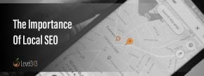 The Importance of Local SEO | Level343 LLC
