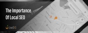 The Importance of Local SEO   Level343 LLC