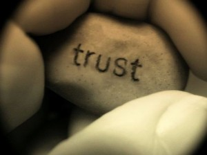 Trust... never break it.